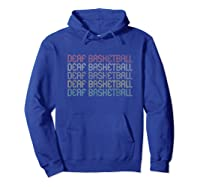 Retro Style Deaf Basketball T-shirt Hoodie Royal Blue