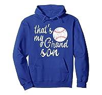 That's My Grandson Mom Baseball Shirts Hoodie Royal Blue