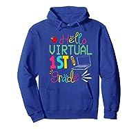 Funny Hello Virtual 1st Grade Gift Back To School 2020 Shirts Hoodie Royal Blue