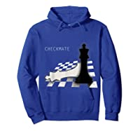 Checkmate Funny Cute Gift For Cool Chess Player Shirts Hoodie Royal Blue