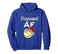 Pregnant Af Baby Bump Christmas Shirts Hoodie Royal Blue