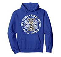 Sky Above Earth Below Peace Within Goat Yoga Cute Funny Premium T-shirt Hoodie Royal Blue