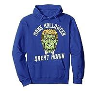 Make Halloween Great Again Funny Orangetrump Halloween Shirts Hoodie Royal Blue