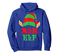 Christmas Mom Elf T Shirt Family Pajamas Xmas Mother Elves T-shirt Hoodie Royal Blue