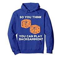 Best Ever Funny Backgammon Player Tee Board Game T Shirt Hoodie Royal Blue