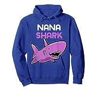 Nana Shark Funny Family Gift Mother's Day Shirts Hoodie Royal Blue