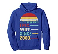 20th Wedding Anniversary Gift For Her Epic Wife Since 2000 Shirts Hoodie Royal Blue
