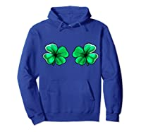 St Patrick's Day Shamrock Boob Clover Irish Gift Shirts Hoodie Royal Blue