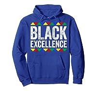 Black Excellence T-shirt Black Pride Gift T-shirt Hoodie Royal Blue