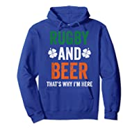Rugby And Beer Funny Alcohol Outs For St Patricks Day T-shirt Hoodie Royal Blue