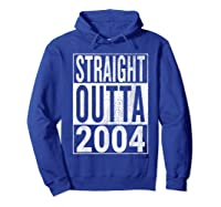 Straight Outta 2004 | Great 14th Birthday Gift Idea T-shirt Hoodie Royal Blue