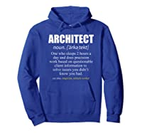 Architect Definition Architecture Gift Shirts Hoodie Royal Blue