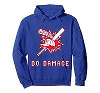 Done Damage Red Boston Championship Baseball Fan Awesome T-shirt Hoodie Royal Blue