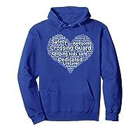 School Crossing Guard Appreciation T Shirt Hoodie Royal Blue