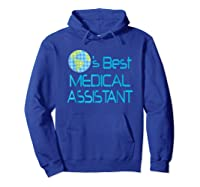 Medical Assistant Job Occupation Gift Shirts Hoodie Royal Blue
