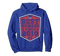 9th Wedding Anniversary Gift 9 Yrs Best Husband Since 2010 Shirts Hoodie Royal Blue