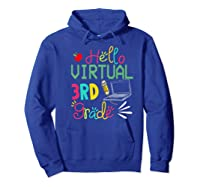 Funny Hello Virtual 3rd Grade Gift Back To School 2020 Shirts Hoodie Royal Blue
