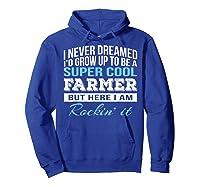 Funny Super Cool Farmer Tshirt Gift T-shirt Hoodie Royal Blue