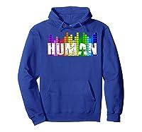 Human Flag Lgbt Gay Pride Transgender Gift Premium T-shirt Hoodie Royal Blue