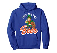 Here For The Beer | Funny St. Patrick\\'s Day Drunk Premium T-shirt Hoodie Royal Blue