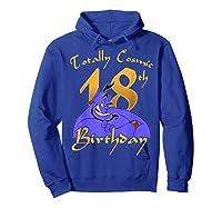 Disney Aladdin Genie Totally Cosmic 18th Birthday T-shirt Hoodie Royal Blue
