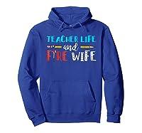 Tea Life And Fire Wife - T-shirt Hoodie Royal Blue