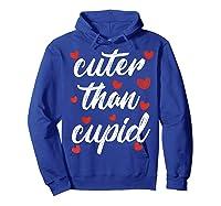 Cuter Than Cupid Girls Vday Cute Valentines Day Shirts Hoodie Royal Blue