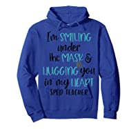 I'm Smiling Under The Mask Sped Tea Shirts Hoodie Royal Blue