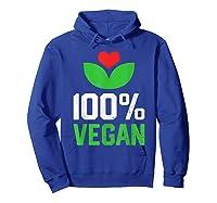 Proud 100 Vegan Vegetarian Vegetables Plant Lover Heart Shirts Hoodie Royal Blue