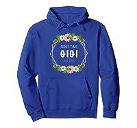 First Time Gigi Est 2021 Gift Shirts Hoodie Royal Blue