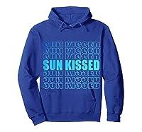 Sun Kissed Summer Gift T-shirt Hoodie Royal Blue