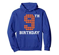 9th Birthday Basketball Sport Gift 9 Years Old T-shirt Hoodie Royal Blue