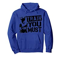 Star Wars Yoda Train You Must Active Graphic T-shirt Hoodie Royal Blue