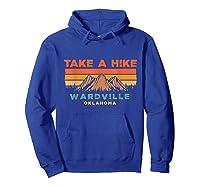 Oklahoma Vintage Take A Hike Wardville Moutain T-shirt Hoodie Royal Blue