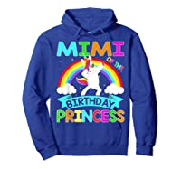 Mimi Of The Birthday Princess T-shirt Dabbing Unicorn Gift T-shirt Hoodie Royal Blue