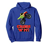 Crush N It For And Shirts Hoodie Royal Blue