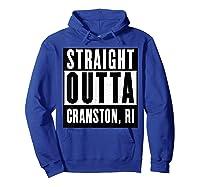 Straight Outta Cranston Rhode Island Home Shirts Hoodie Royal Blue