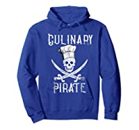 Fun Culinary T-shirt Vintage Culinary Pirate Skull Chef Hat Hoodie Royal Blue