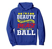 A Beauty In The Hall Funny T Shirt For Basketball Players Hoodie Royal Blue