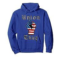 Union Thug American Flag Fist Union Worker Shirts Hoodie Royal Blue