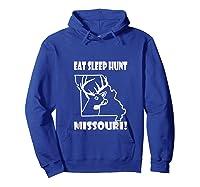 Deer Hunting Eat Sleep Hunt Missouri Shirts Hoodie Royal Blue