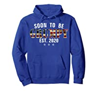 Soon To Be Grumpy Est 2020 American Flag For New Dad Gift Shirts Hoodie Royal Blue