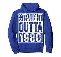 Straight Outta 1980 40th Birthday Gif Shirts Hoodie Royal Blue
