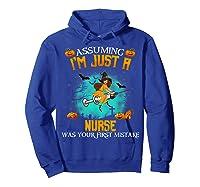 Assuming I\\\'m Just A Nurse Halloween Tshirt Witch T-shirt Hoodie Royal Blue