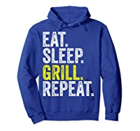 Eat Sleep Grill Repeat Grilling Cook Cooking Bbq Barbecue T-shirt Hoodie Royal Blue