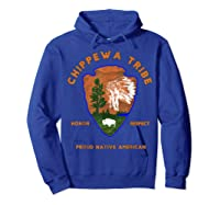 Chippewa Tribe Native American Indian Pride Respect Honor T-shirt Hoodie Royal Blue