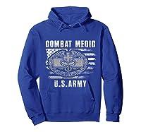 Combat Medic Us Army Flag America 4th July Shirts Hoodie Royal Blue