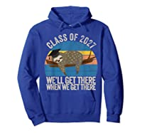 Distressed 5th Grade Class Of 2027 Sloth Grow With Me T-shirt Hoodie Royal Blue
