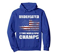 Undeted 2 Time World War T Shirt 4th Of July Shirts Gifts T-shirt Hoodie Royal Blue