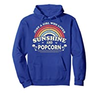 Popcorn Shirt. Just A Girl Who Loves Sunshine And Popcorn T-shirt Hoodie Royal Blue